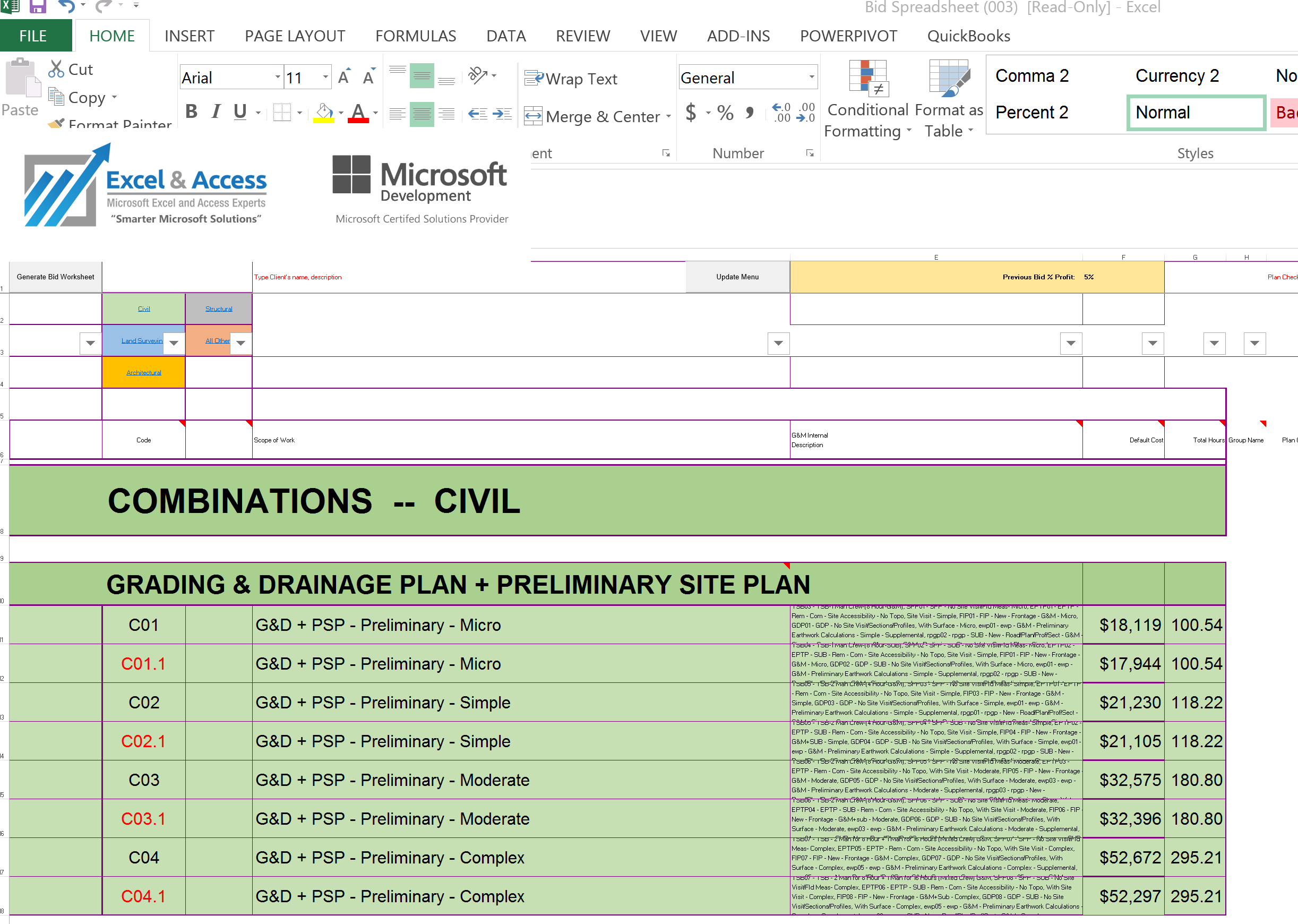 Use MS Excel to build your estimates
